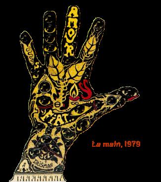 la main, 1979 con scritta